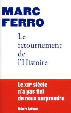 le retournement de l'histoire (ebook)-marc ferro-9782221122648