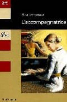 Descargas gratuitas de libros de audio para iPod L ACCOMPAGNATRICE in Spanish PDB PDF CHM