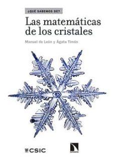 las matemáticas de los cristales (ebook)-manuel de leon-agata timon-9788400099848