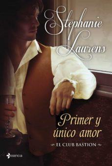 Descarga gratuita de libros electrónicos torrent (PE) PRIMER Y UNICO AMOR (EL CLUB BASTION 3) (Literatura española)
