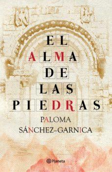 el alma de las piedras-paloma sanchez-garnica-9788408093848