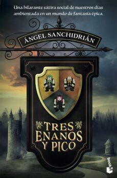 Descarga de la colección de libros electrónicos de Android de Google TRES ENANOS Y PICO de ANGEL SANCHIDRIAN 9788408205548