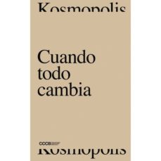 Descargar libros electrónicos gratis para teléfonos Android CUANDO TODO CAMBIA/ WHEN EVERYTHING  CHANGES 9788409084548 (Literatura española)