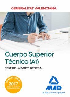 cuerpo superior técnico de la generalitat valenciana (a1). test de la parte general-9788414213148