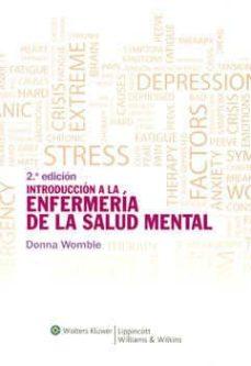 Leer libros en línea descargar INTRODUCCION A LA ENFERMERIA DE LA SALUD MENTAL (2ª ED.)  9788415169048 (Spanish Edition)