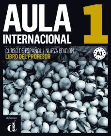 Emprende2020.es Aula Internacional 1 Nueva Edicion (A1) - Libro Del Profesor Image