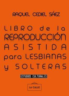 Geekmag.es Libro De La Reproduccion Asistida Para Lesbianas Y Solteras Image