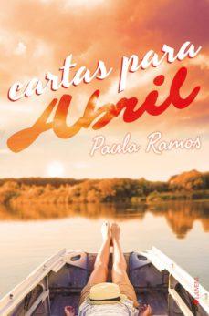 Descarga gratuita de libros de ordenador en pdf. CARTAS PARA ABRIL (SERIE ABRIL 2) (Literatura española)