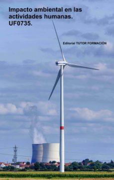 Javiercoterillo.es Impacto Ambiental En Las Actividades Humanas. Uf0735 Image