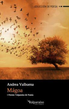 Electrónica de libros electrónicos pdf: MAGOA (I PREMIO VALPARAISO DE POESIA) in Spanish de ANDREA VALBUENA RODRIGUEZ