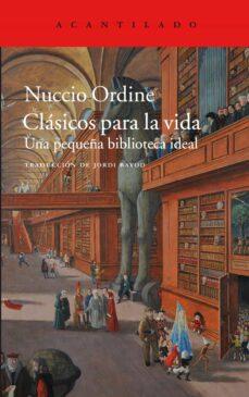 clásicos para la vida-nuccio ordine-9788416748648