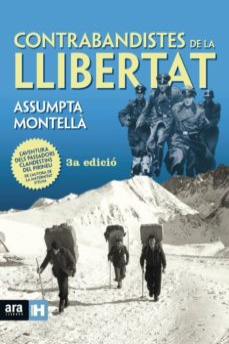 contrabandistes de la llibertat (3ª ed.)-assumpta montella i carlos-9788416915248