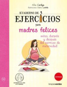 Descargar epub books blackberry playbook CUADERNO DE EJERCICIOS DE MADRES FELICES