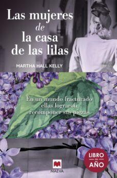Descargas de libros electrónicos gratis para compartir archivos LAS MUJERES DE LA CASA DE LAS LILAS (Spanish Edition) de MARTHA HALL KELY