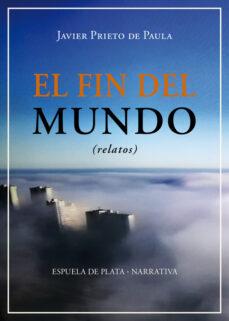 Descarga gratuita de audiolibros en cd EL FIN DEL MUNDO (RELATOS) in Spanish 9788417146948