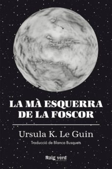 Rapidshare search gratis descargar ebook LA MA ESQUERRA DE LA FOSCOR in Spanish de URSULA K. LEGUIN 9788417925048