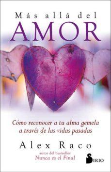 Cronouno.es Mas Alla Del Amor: Como Reconocer A Tu Alma Gemela A Traves De Las Vidas Pasadas Image