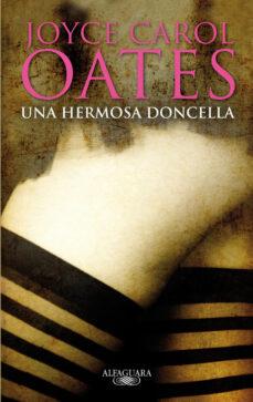 Descargar gratis ebooks portugueses UNA HERMOSA DONCELLA in Spanish 9788420406848