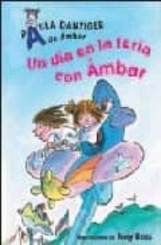 Iguanabus.es Un Dia En La Feria Con Ambar (A De Ambar) Image