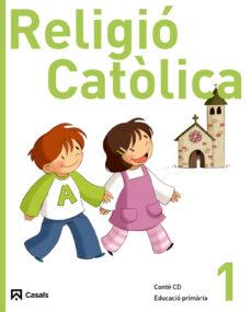 Permacultivo.es Religió Catòlica 1ed 2011 1º Primariacatala Image