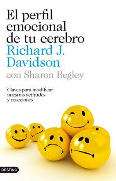 Descargar EL PERFIL EMOCIONAL DE TU CEREBRO gratis pdf - leer online