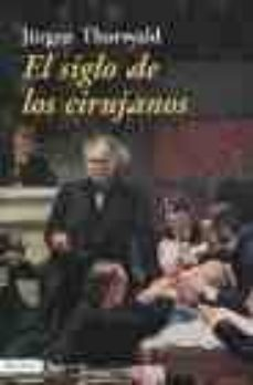 Chapultepecuno.mx El Siglo De Los Cirujanos Image