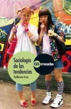 sociologia de las tendencias-guillaume erner-9788425223648