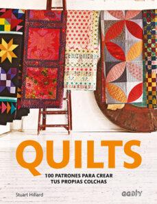 Libros gratis para descargar en kindle touch QUILTS de STUART HILLARD MOBI DJVU 9788425230448 en español