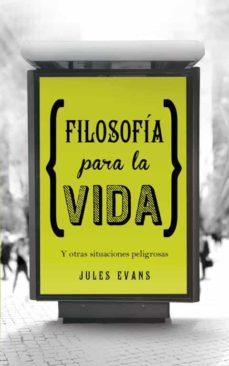 filosofia para la vida-jules evans-9788425349348