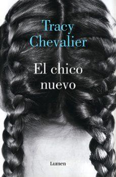 EL CHICO NUEVO, de Tracy Chevalier 9788426405548