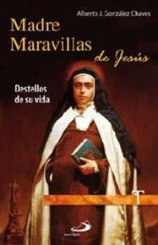 Valentifaineros20015.es Madre Maravillas De Jesus Image