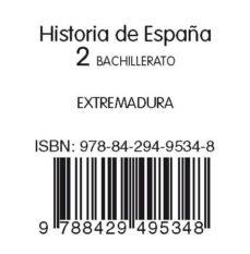 Vinisenzatrucco.it Historia De España + Historia Extremadura2bto Ed 2009 Image