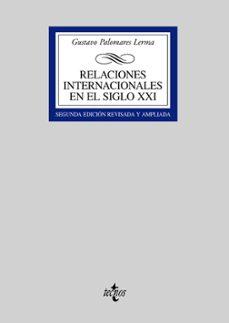 relaciones internacionales en el siglo xxi-gustavo palomares lerma-9788430943548
