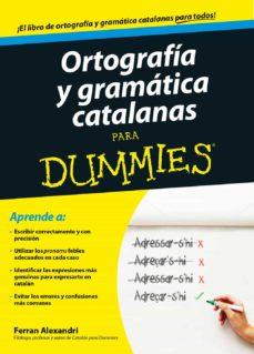 ortografia y gramatica catalanas para dummies-ferran alexandri-9788432902048