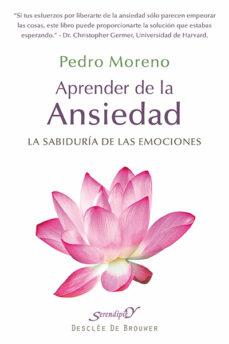 aprender de la ansiedad-pedro moreno-9788433026248