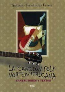 Valentifaineros20015.es La Cancion Folk Norteamericana Image