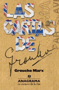 Descargar gratis ipod libros LAS CARTAS DE GROUCHO (Literatura española) DJVU PDB 9788433921048 de GROUCHO MARX