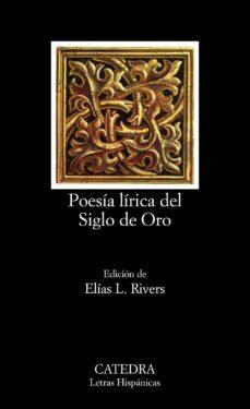 poesia lirica del siglo de oro (12ª ed.)-9788437601748