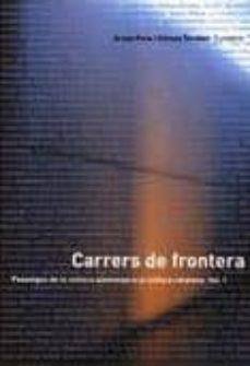 Emprende2020.es Carrers De Frontera Vol. 1: Passatges De La Cultura Alemanya A La Cultura Catalana Image