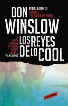 los reyes de lo cool-don winslow-9788439725848