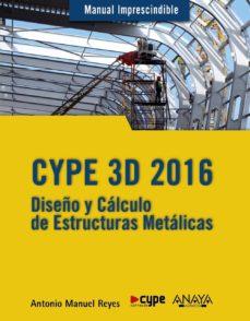 Descargar kindle ebook a pc CYPE 3D 2016 (Literatura española) de ANTONIO MANUEL REYES RODRIGUEZ