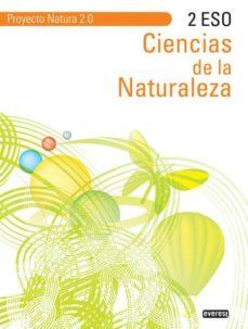 Upgrade6a.es Ciencias De La Naturaleza 2º Eso. Proyecto Natura 2.0 Image