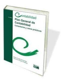 Srazceskychbohemu.cz Plan General De Contabilidad: Comentarios Y Casos Practicos (9ª Ed.) Image