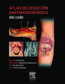 Lofficielhommes.es Atlas De Diseccion Anatomoquirurgica Del Codo Image