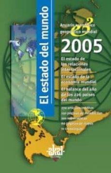 Viamistica.es El Estado Del Mundo 2005: Anuario Economico Geopolitico Mundial Image