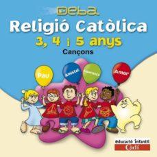 Lofficielhommes.es Cd Religió Católica 3, 4 I 5 Anys. Cançons. Projecte Deba Image