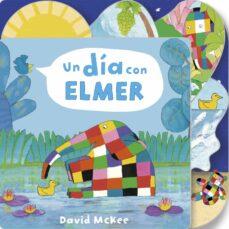 un dia con elmer (elmer)-david mckee-9788448852948
