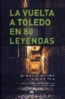 Padella.mx Vuelta A Toledo En 80 Leyendas Image