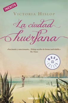 Descargar ebooks in txt gratis LA CIUDAD HUERFANA en español de VICTORIA HISLOP 9788466329248