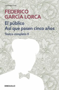 el público | así que pasen cien años (teatro completo 2) (ebook)-federico garcia lorca-9788466340748